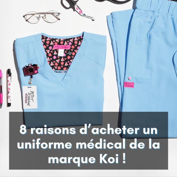 8-raisons-d-acheter-un-uniforme-medical-de-la-marque-Koi-min